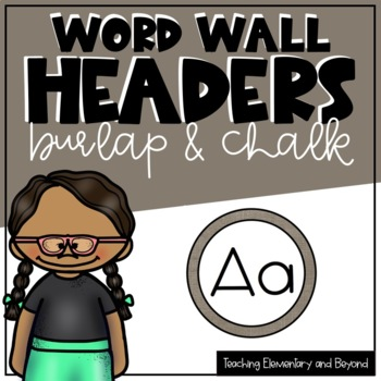 Burlap and Chalk Word Wall Headers