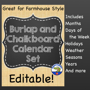 Burlap and Chalkboard Calendar Set EDITABLE Back to School Classroom Decor