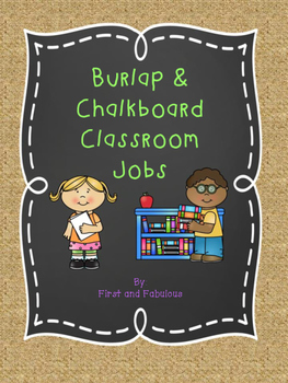 Burlap and Chalkboard Class Jobs