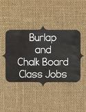 Burlap and Chalkboard Class Jobs