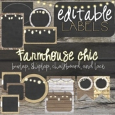 Burlap, Rustic Wood, and Chalkboard - Farmhouse Classroom Decor Editable Labels