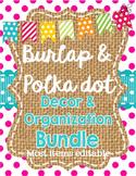 Burlap and Polka Dot Classroom Theme Decor and Organization Bundle