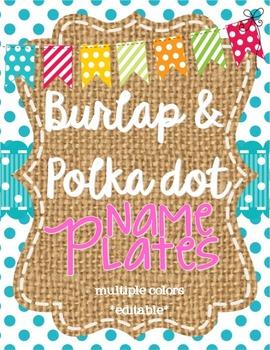 Burlap and Polka Dot Name Plates *editable*