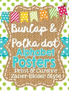Burlap and Polka Dot Zaner-Bloser Print and Cursive Posters