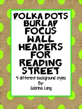 Burlap and Polka Dots: Reading Street Interactive Focus wall headers