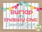 Burlap and Shabby Chic Classroom Decor