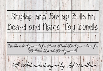 Burlap and Shiplap Background and Name Tag Bundle
