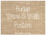 Burlap and White Turn and Talk Posters