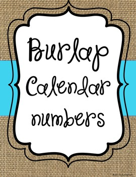 Burlap and blue calendar numbers