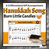Hanukkah Song  | Burn Little Candles with Orff Arrangement