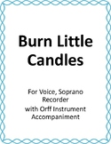 Burn Little Candles