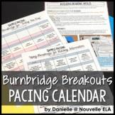 Burnbridge Breakouts Pacing Calendar and Overview