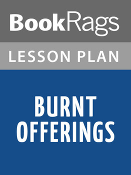 Burnt Offerings Lesson Plans