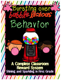 Bursting Over Bubble-licious Behavior~A Complete Classroom Reward System