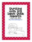 Bursting with Big Ideas Book Reports