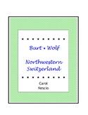 Burt Wolf ~ Northwestern Switzerland ~ Basel ~ German Dist