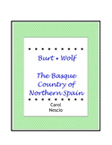 Burt * Wolf ~ The Basque Country of Northern Spain ~ Spani