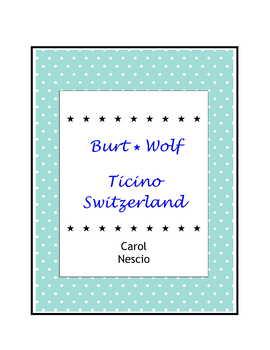 Burt Wolf ~ Ticino Switzerland
