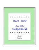 Burt Wolf ~ Zurich, Switzerland