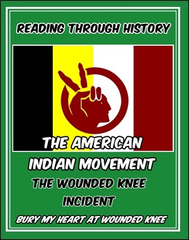 bury my heart at wounded knee teaching resources teachers pay   bury my heart at wounded knee aim and the wounded knee incident