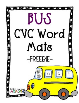 Bus CVC Word Building Mat - FREEBIE