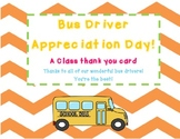 Bus Driver Appreciation Day...A Class Thank You Card