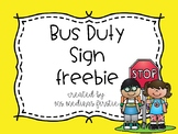 Editable Bus Duty Sign Freebie