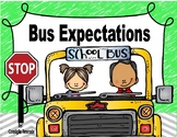Bus Expectations, Rules, Reminders (Visuals to support PBIS)