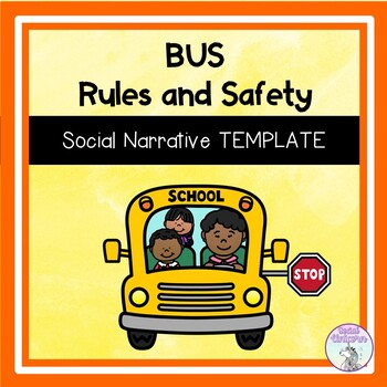 Bus Rules and Safety - Social Narrative Template