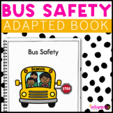 Bus Safety: A Social Story Adapted Book for Students with