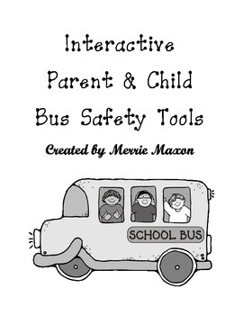 Bus Safety Interactive Parent and Student Pages