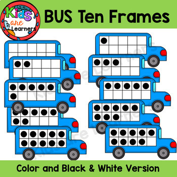 Bus Ten Frames 0-10 {Kids are Learners Clips} Black Friday saturdaysteals