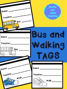 Bus and Walking Tags