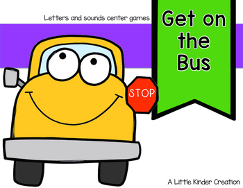 Get on the Bus letter and sound center game