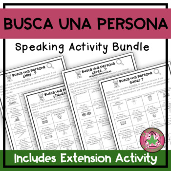 Busca Una Persona Scavenger Hunt Speaking Activity Bundle