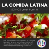 Spanish 1 Storytelling Unit 08: La comida latina