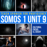 Spanish 1 Storytelling Unit 09: El cucuy