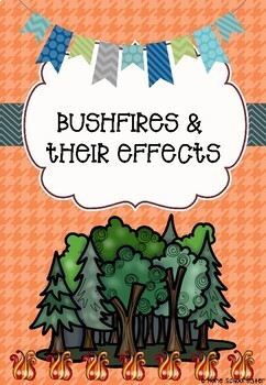 Bushfires and The Effects of Bushfires Unit
