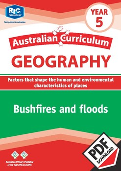 Australian Curriculum Geography: Bushfires and floods – Year 5