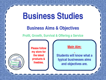 Business Aims & Objectives - Profit, Survival, Business Growth & Good Service