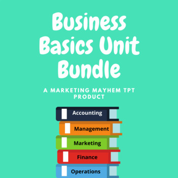 Business Basics Unit Bundle