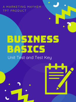 Business Basics Unit Test and Test Key