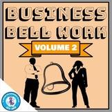 Business Bell Work (Digital Bell Ringers) - Volume 2   Dis