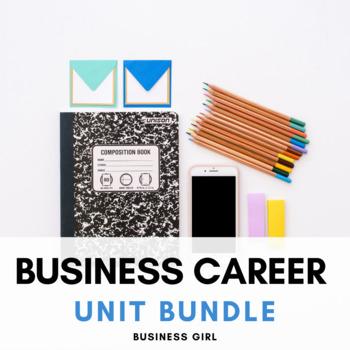 Business Career Unit Bundle By Business Girl Teachers Pay Teachers