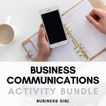 Business Communication Activity Bundle