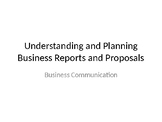 Business Communication-Business Reports and Proposals