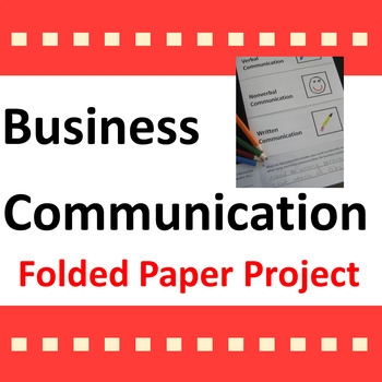 Business Communication Folded Paper Project