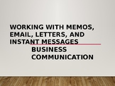 Business Communication-Working with Letters, Emails, Insta