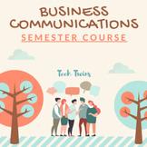 Business Communications Semester Course