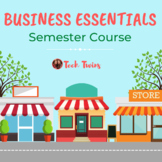 Business Essentials Semester Course
